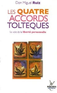 Don Miguel Ruiz et les 4 accords toltèques