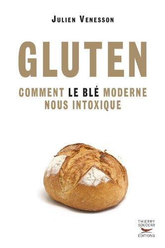 blé moderne intoxique