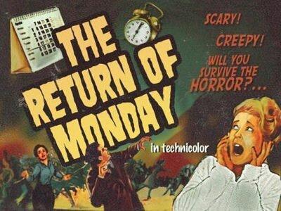 return of monday